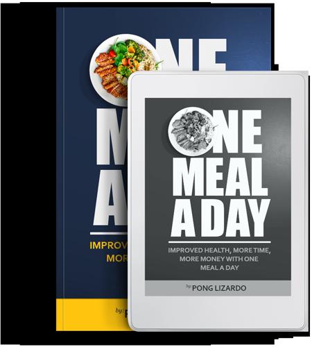 One Meal a Day Ebook - Pong Lizardo